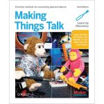 O'Reilly 9781449392437 Making Things Talk 2nd Edition